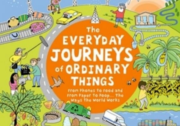 Ivy Kids' The Everyday Journeys of Ordinary Things shortlisted for Sainsbury's Children's Book Award 2019