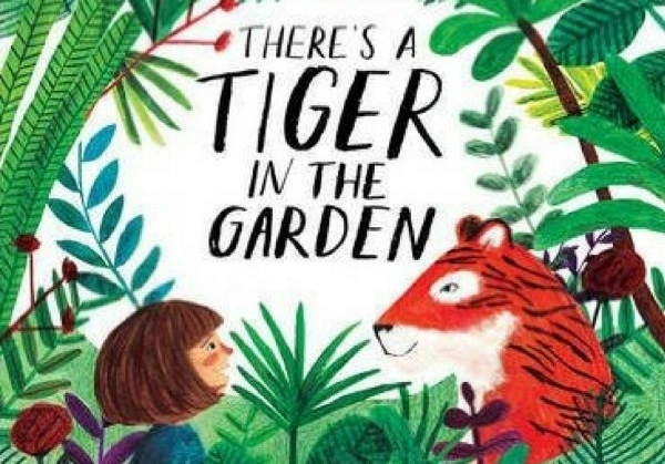 Frances Lincoln Children's Books title There's a Tiger in The Garden gets wave of recognition