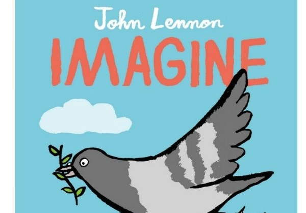 Publication day for IMAGINE, the first picture book set to John Lennon's iconic lyrics