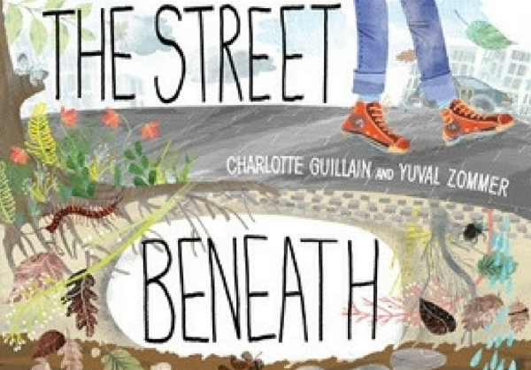 Quarto Kids title, The Street Beneath My Feet, makes 2018 ALA Notable List